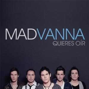 Madvannna Quieres oir