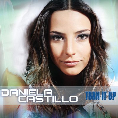 Daniela Castillo Turn it up