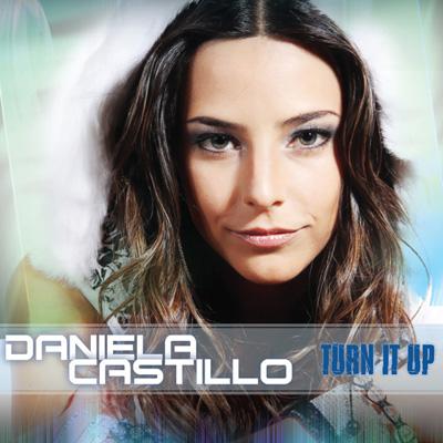 Daniela Castillo Turn it up